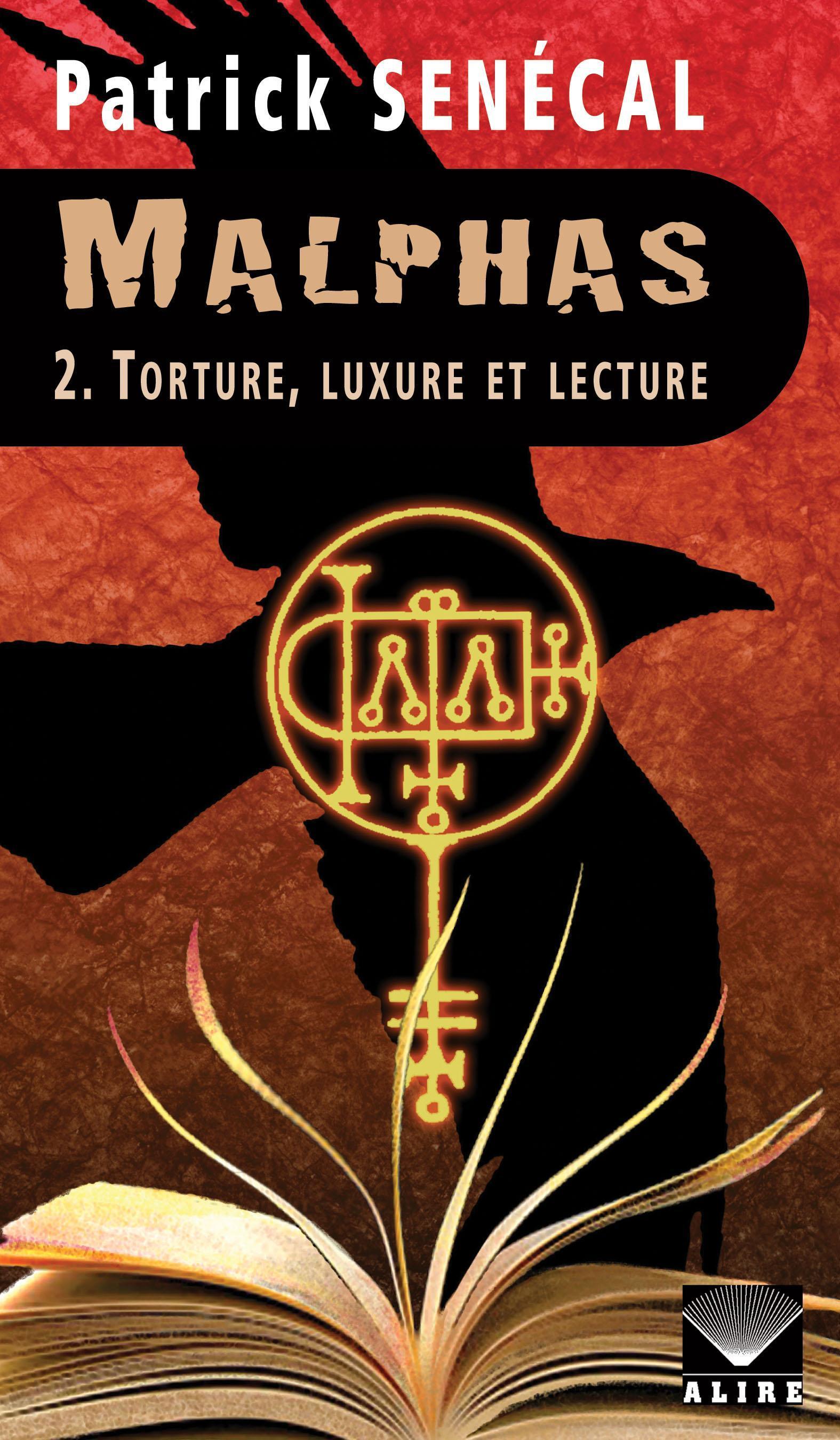 Couverture : Malphas T.2 : Torture, luxure et lecture Patrick Senécal