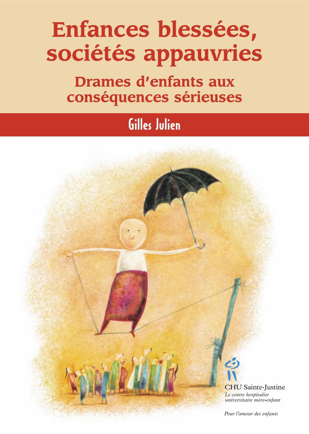Couverture : Enfances blessées, sociétés appauvries Gilles Julien