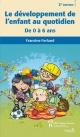 Couverture : Développement de l'enfant au quotidien: du berceau à l'école... Francine Ferland