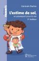 Couverture : L'estime de soi, un passeport pour la vie Germain Duclos