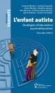 Couverture : L'enfant autiste : stratégies d'intervention psychoéducatives Claudine Jacques, Suzanne Mineau, Audrey Duquette, Katia Elkouby, Ann Ménard