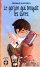 Couverture : Le garçon qui broyait les livres Fredrick D'anterny, Fabrice Boulanger