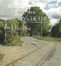 Histoire des chemins de fer du Québec