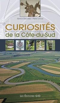 Curiosités de la Côte-du-Sud