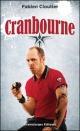 Couverture : Cranbourne Fabien Cloutier