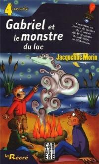 Gabriel et le monstre du lac