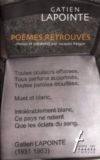 Poèmes retrouvés de Gatien Lapointe