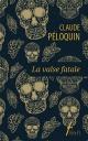 Couverture : La valse fatale Claude Péloquin