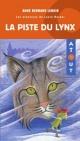 Couverture : Piste du Lynx (La) Anne Bernard Lenoir