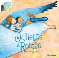 Juliette et Roméo (livre-CD)