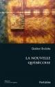 Couverture : Nouvelle Québécoise (La) Gaétan Brulotte