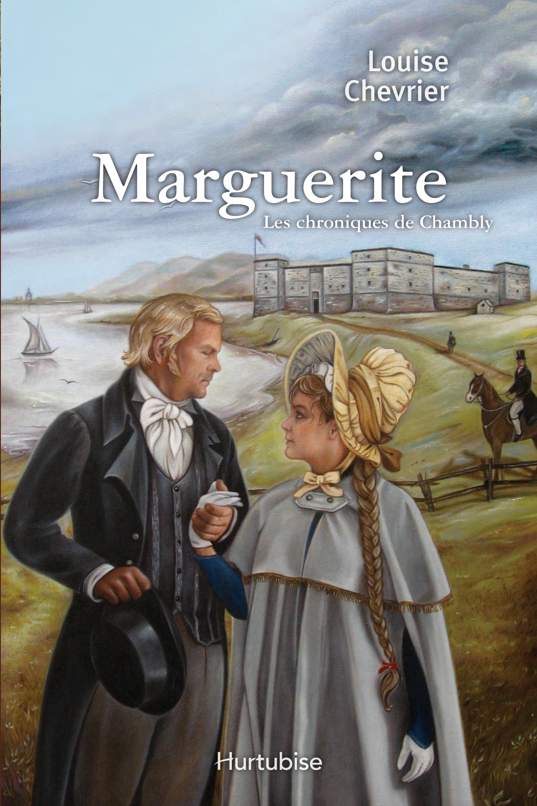 Les chroniques de Chambly T.1 : Marguerite