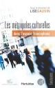 Couverture : Métropoles culturelles dans l'espace francophone (Les) Lise Gauvin