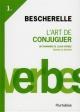 Couverture : Bescherelle T.1: L'art de conjuguer: dictionnaire de 12000 verbes Louis-nicolas Bescherelle