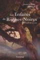 Couverture : Enfants de Roches-Noires (Les) T.3- Ceux de la forêt Anne-michèle Lévesque