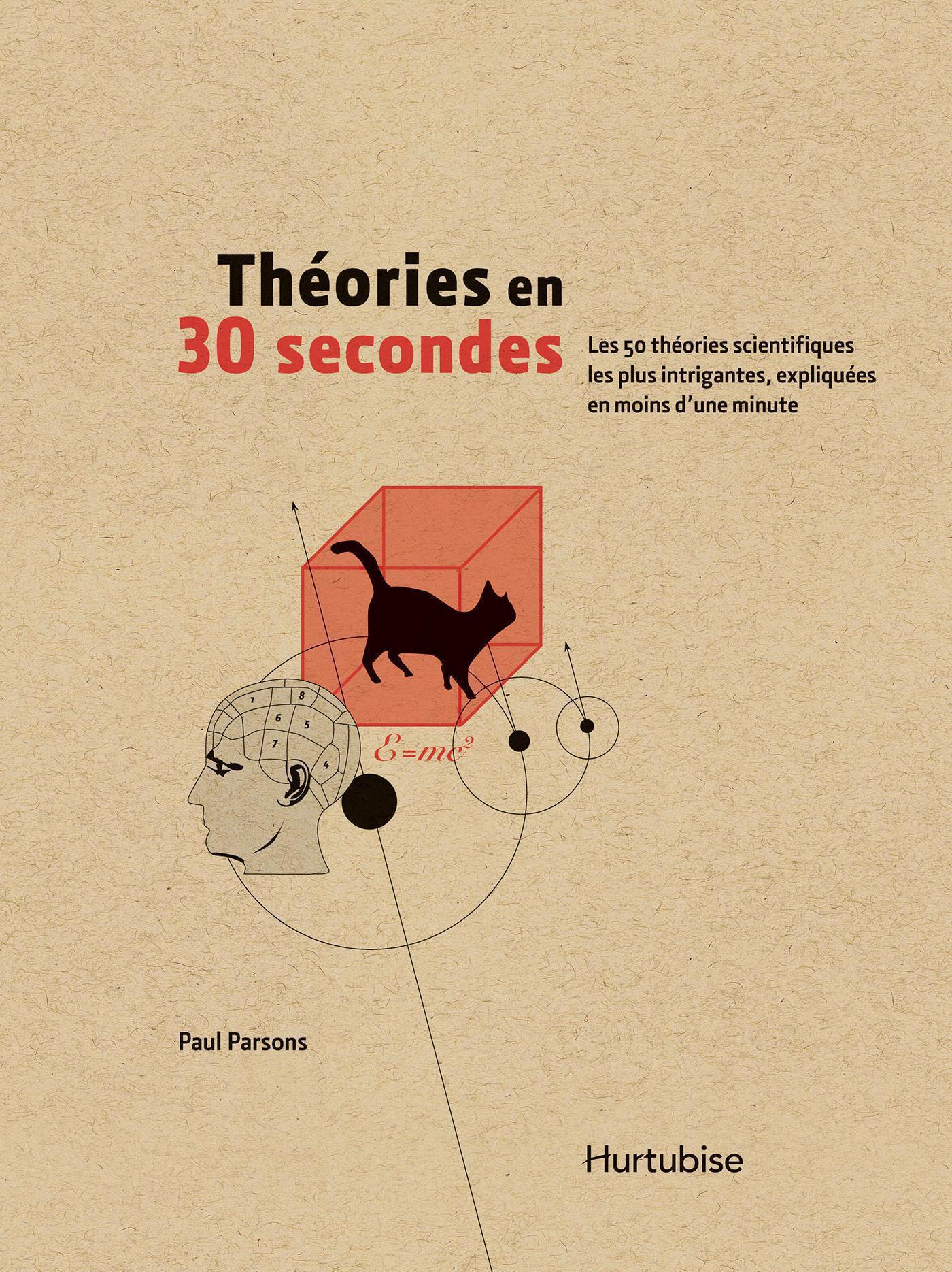 Couverture : Théories en 30 secondes Paul Parsons