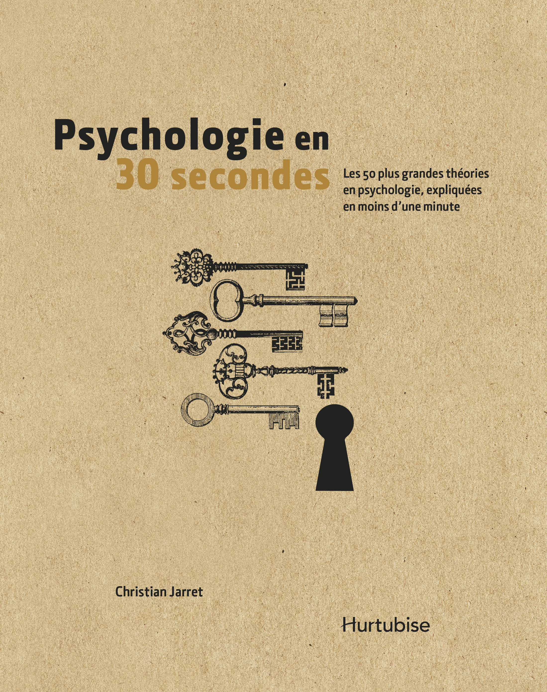 Couverture : Psychologie en 30 secondes Christian Jarret, Vaughan Bell