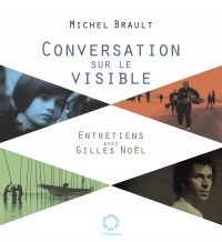 Conversations sur le visible