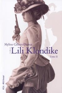 Lili Klondike T.2 :Le prix de la liberté