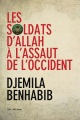 Couverture : Soldats d'Allah à l'assaut de l'Occident (Les) Djemila Benhabib