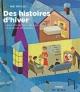 Couverture : Des histoires d'hiver, avec encore plus de rues, d'écoles et... Marc Robitaille