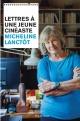 Couverture : Lettres à une jeune cinéaste Micheline Lanctôt
