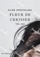 Couverture : Vol 459: Fleur de cerisier Aline Apostolska
