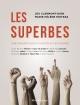 Couverture : Les superbes : une enquête sur le succès et les femmes