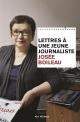 Couverture : Lettres à une jeune journaliste Josée Boileau