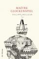 Couverture : Maître Glockenspiel Philippe Meilleur