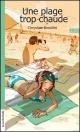 Couverture : Une plage trop chaude Chrystine Brouillet