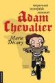 Couverture : Adam Chevalier T.01 Marie Décary