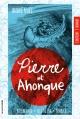 Couverture : Pierre et Ahonque André Noël