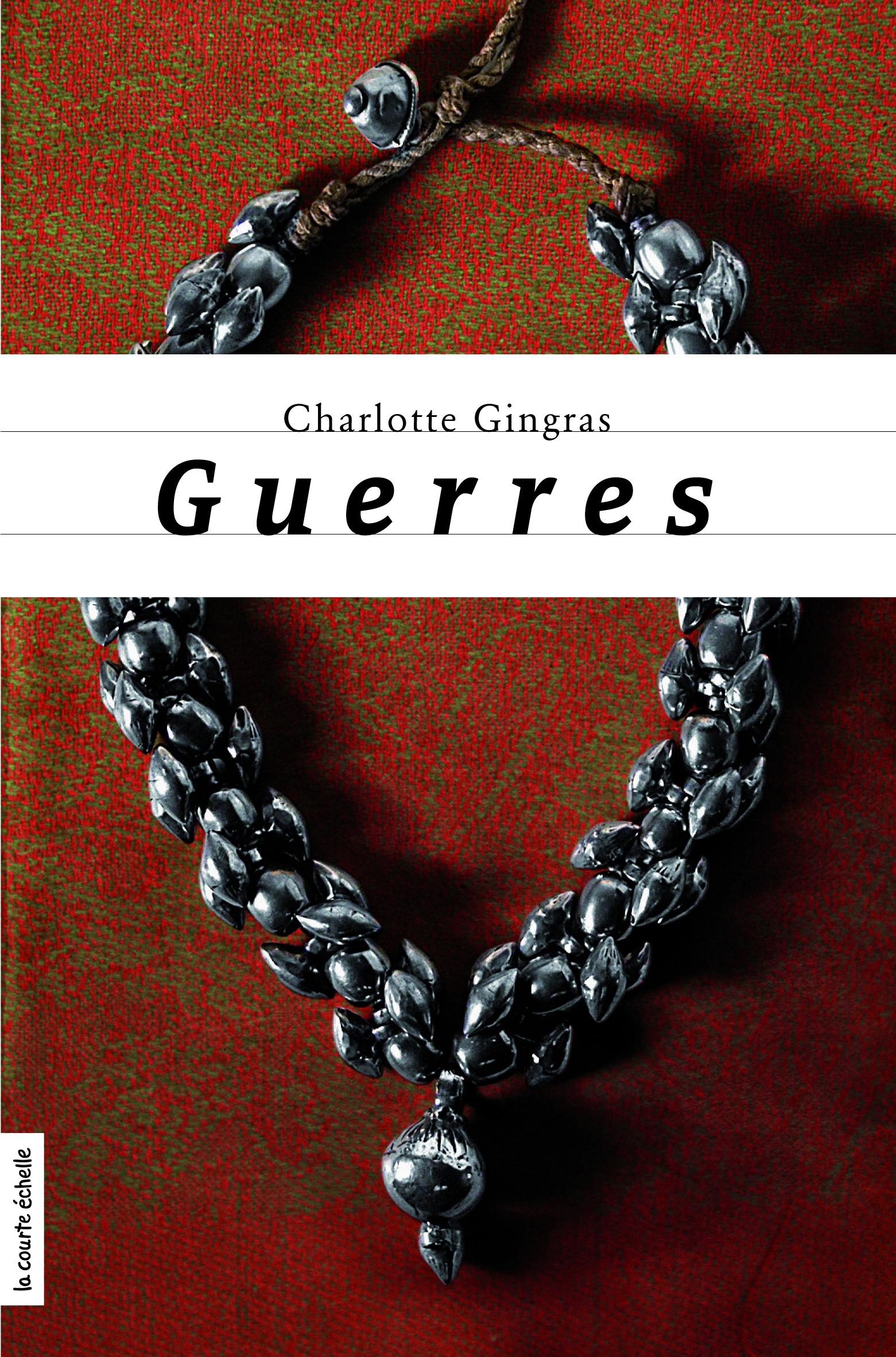 Couverture : Guerres Charlotte Gingras
