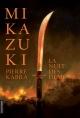 Couverture : Mikazuki T.1 : La nuit des démons Pierre Kabra