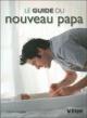 Couverture : Le guide du nouveau papa Colin Cooper