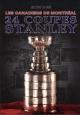 Couverture : Canadiens de Montréal (Les) :24 coupes Stanley Jocelyne Leblanc