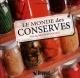 Couverture : Monde des conserves (Le): vos aliments en bocaux Lucy Cornell