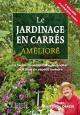 Couverture : Jardinage en carrés amélioré (Le) Mel Bartholomew