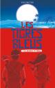 Couverture : Les tigres bleus T.1 : Le royaume de sable Yves Trottier