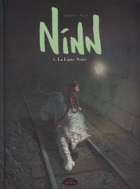 Ninn T.1 : La ligne noire
