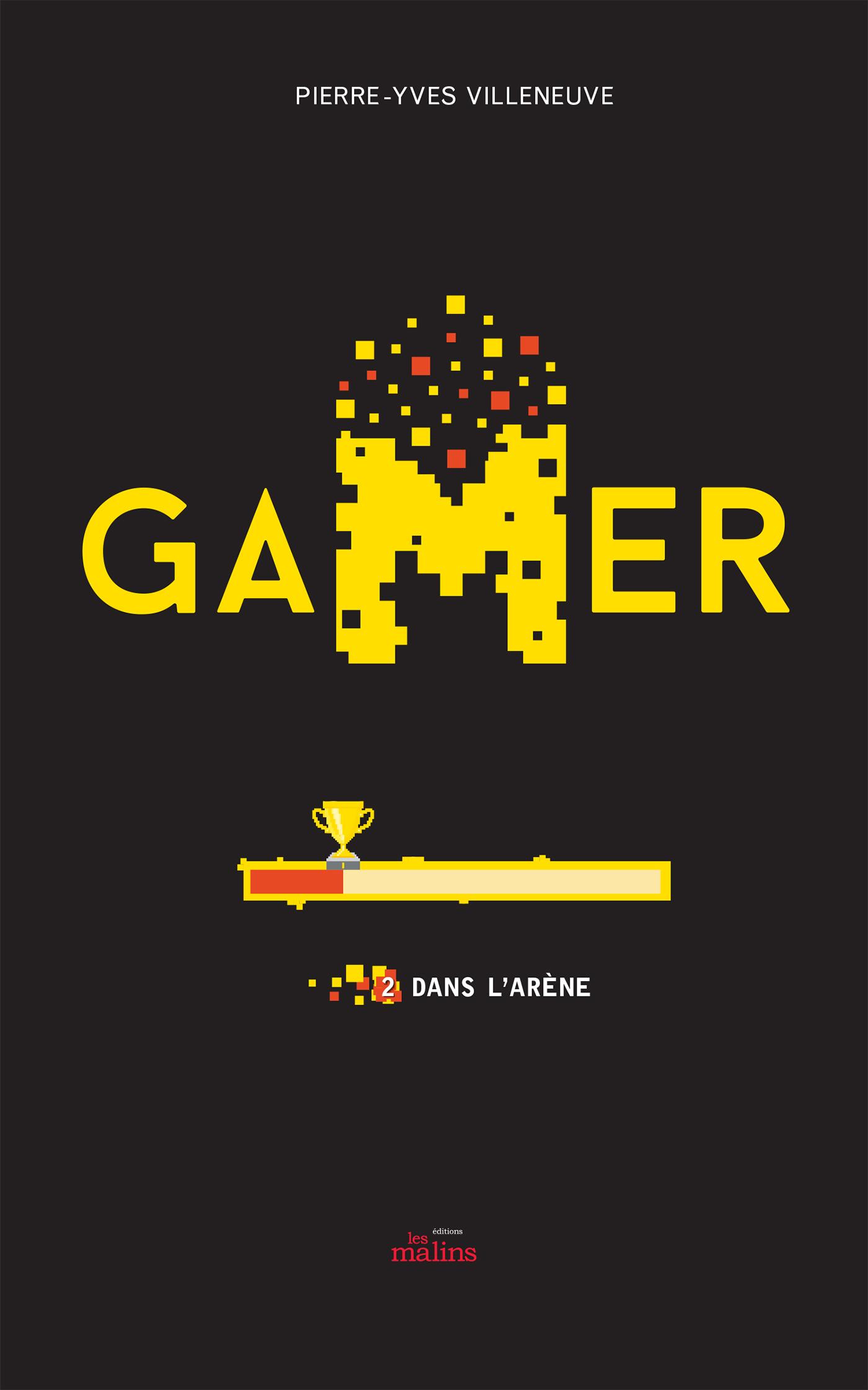 Gamer T.2 : Dans l'arène