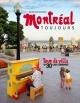 Couverture : Montréal toujours : tour de ville en 30 lieux légendaires Mélissa Maya Falkenberg