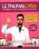 Couverture : Le pharmachien T.1 et 2 Olivier Bernard