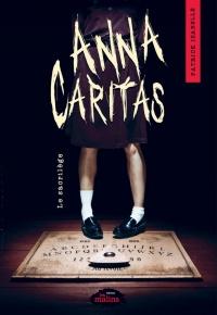 Anna Caritas. Le sacrilège