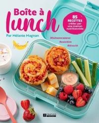 Vignette du livre Boîte à lunch : 85 recettes créées par une maman nutritionniste