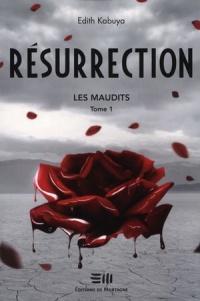 Les maudits T.1 : Résurrection