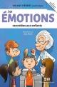 Couverture : Les émotions racontées aux enfants : la boîte à outils Jean Morin, Ariane Hébert