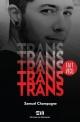 Couverture : Trans Samuel Champagne
