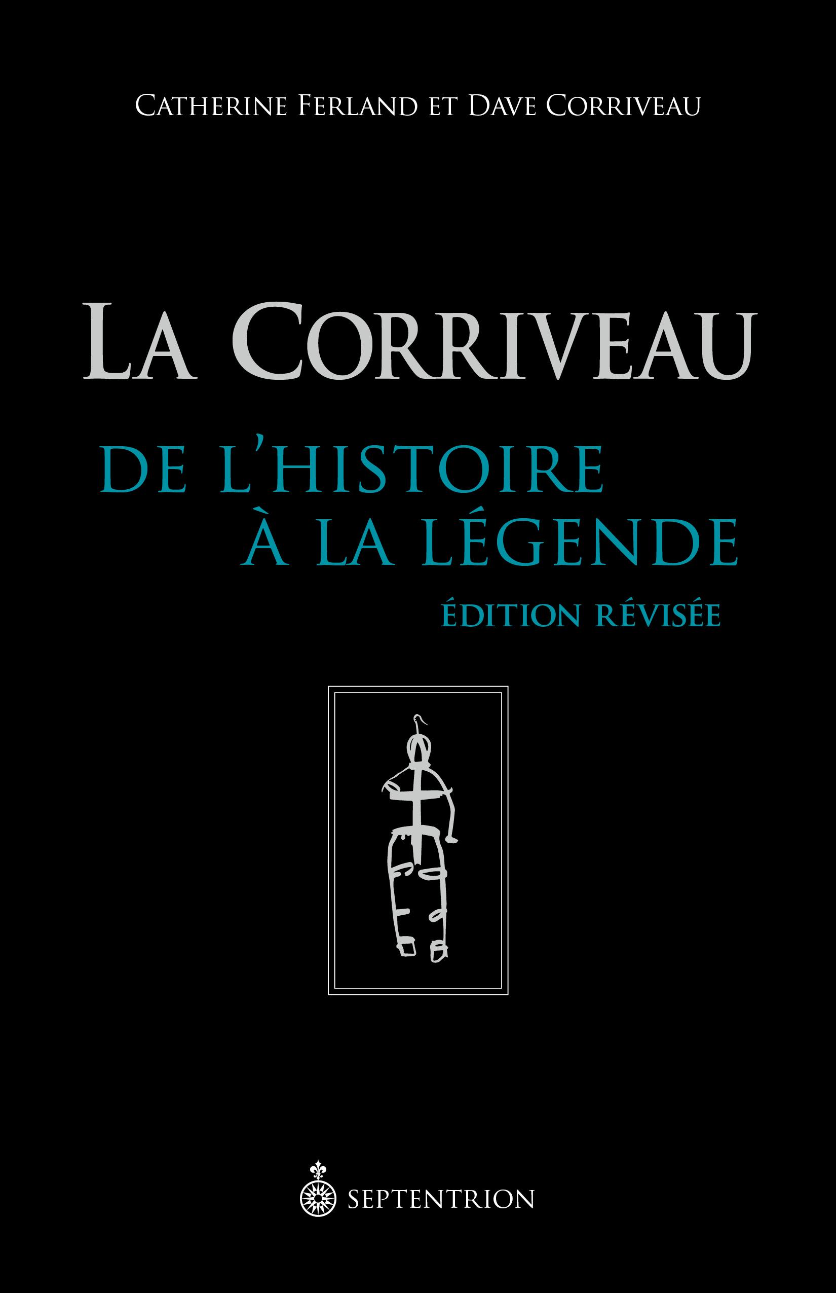 Couverture : La Corriveau, de l'histoire à la légende Catherine Ferland, Dave Corriveau